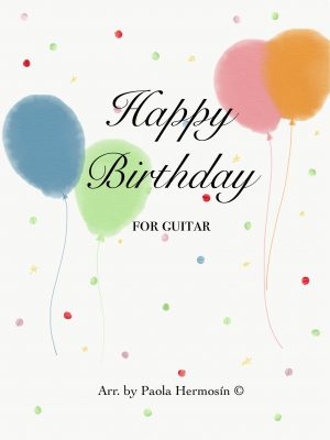 Happy Birthday for Guitar by Paola Hermosín